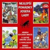 CD pro děti Nejlepší pohádky Josefa Lady