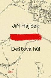 Dešťová hůl Jiří Hájíček