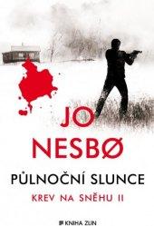 Detektivní kniha Půlnoční slunce - Krev na sněhu II. - Jo Nesbo