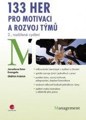 Kniha 133 her pro motivaci a rozvoj týmů Jaroslava Ester Evangelu, Oldřich Fridrich