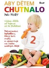 Kniha  Aby dětem chutnalo 2 - Petr Fort