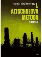Kniha Altschulova metoda Chaim Cigan