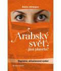 Kniha Arabský svět – jiná planeta? Emíre Khidayer