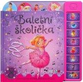 Kniha Baletní školička - hudba pro malé baletky