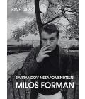 Kniha Barrandov - nezapomenutelní: Miloš Forman Pavel Jiras