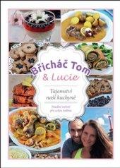 Kniha Břicháč Tom a Lucie Tomáš Kosačík a Lucie Strachotová