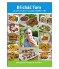 Kniha Břicháč Tom - Jak jsem zhubl 27 kg a jak můžete i VY Tomáš Kosačík
