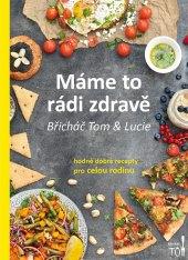 Kniha Břicháč Tom Máme to rádi zdravě Tomáš Kosačík