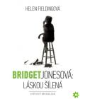 Kniha Bridget Jonesová: Láskou šílená Helen Fieldingová
