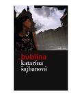 Kniha Bublina Katarína Šajbanová