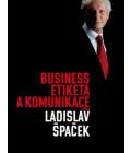 Kniha Business etiketa a komunikace Ladislav Špaček