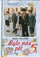 Kniha Bylo nás pět Karel Poláček