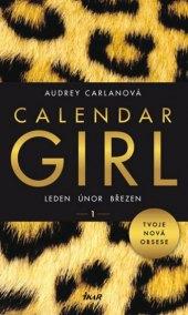 Kniha Calendar girl Carlanová Audrey