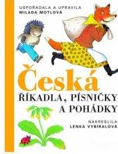 Kniha Česká říkadla, písničky a pohádky Milada Motlová