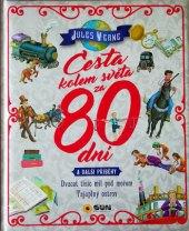 Kniha Cesta kolem světa za 80 dní a další příběhy Jules Verne