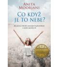 Kniha Co když je to nebe? Anita Moorjani
