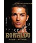 Kniha Cristiano Ronaldo - Chlapec, který měl sen Petr Čermák