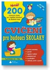 Kniha Cvičení pro budoucí školáky