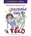 Kniha Darebák David a tělo Simonová Francesca