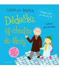 Kniha Dědečku už chodím do školy Ladislav Špaček