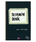 Kniha Destrukční deník Keri Smithová