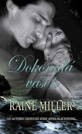 Kniha Dokonalá vášeň Raine Miller