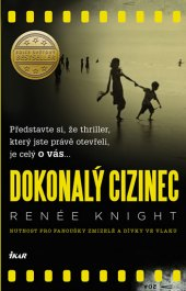 Kniha Dokonalý cizinec Renée Knight