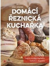 Kniha Domácí řeznická kuchařka Josef Dušátko