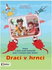 Kniha Draci v hrnci Jana Strýčková