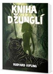 Kniha džunglí Rudyard Kipling