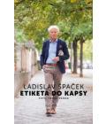 Kniha Etiketa do kapsy Ladislav Špaček, Tomáš Škoda