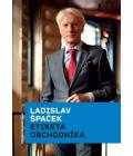 Kniha Etiketa obchodníka Ladislav Špaček