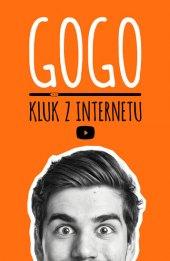 Kniha GOGO - Kluk z internetu