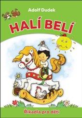 Kniha Halí belí - Říkadla pro děti Adolf Dudek