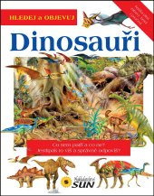 Kniha Hledej a objevuj - Dinosauři