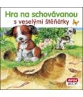 Kniha - Hra na schovávanou s veselými štěňátky