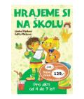 Kniha Hrajeme si na školu - Ljuba Štíplová; Edita Plicková