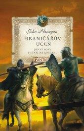 Kniha Hraničářův učeň První roky John Flanagan