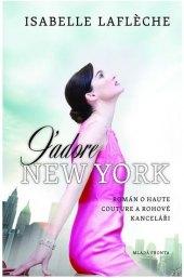 Kniha J'Adore New York Isabelle Lafleche