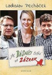 Kniha Jak básníci čekají na zázrak Ladislav Pecháček