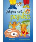 Kniha Jak jsme našli pejska Vlasta Švejdová, Jana Nerudová