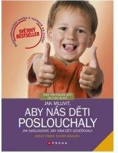 Kniha Jak mluvit, aby nás děti poslouchaly 2 Elaine Mazlish, Adele Faber