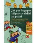 Kniha Jak pes Logopes připravoval děti na psaní Ivana Novotná