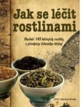 Kniha Jak se léčit rostlinami Blahoslav Hruška