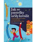 Kniha Jak se pastelky učily kreslit Jiřina Bednářová