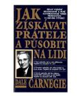 Kniha Jak získávat přátele a působit na lidi Dale Carnegie