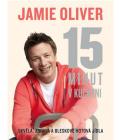 Kniha Jamie Oliver - 15 minut v kuchyni Jamie Oliver
