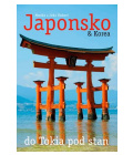 Kniha Japonsko & Korea – do Tokia pod stan Monika a Jirka Vackovi