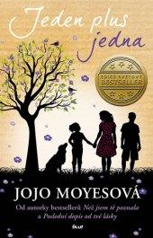 Kniha Jeden plus jedna Jojo Moyesová