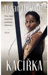 Kniha Kacířka Ayaan Hirsi Ali